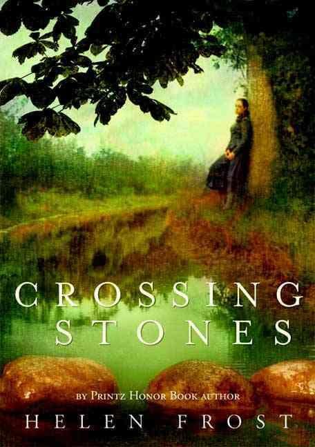 Crossing Stones By Frost, Helen